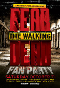 fear-the-walking-dead-party-flyer-template-awesomeflyer-com